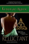 Reluctant (The MacKays #3) - Kerrigan Byrne