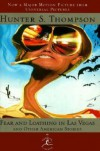 Fear and Loathing in Las Vegas and Other American Stories (Modern Library) - Hunter S. Thompson, Ralph Steadman
