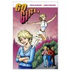 Go Girl - Trina Robins, Anne Timmons, Trina Robins