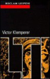 LTI ( Lingua Tertii Imperii). Notizbuch eines Philologen - Victor Klemperer