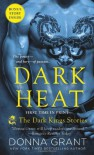 Dark Heat: The Dark Kings Stories - Donna Grant