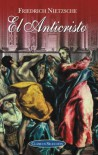 El anticristo (Clasicos seleccion) - Friedrich Nietzsche