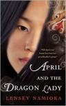 April and the Dragon Lady - Lensey Namioka