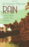 Rain and Other South Sea Stories - W. Somerset Maugham