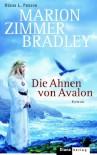 Die Ahnen von Avalon (Gebundene Ausgabe) - Diana L. Paxson, Marion Zimmer Bradley