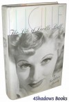 Lucille: The Life of Lucille Ball - Kathleen Brady