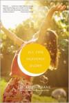 All This Heavenly Glory - Elizabeth Crane