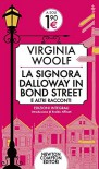 La Signora Dalloway In Bond Street - Virginia Woolf