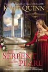 The Serpent and the Pearl  (The Borgias, #1) - Kate Quinn