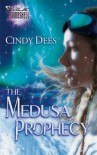 The Medusa Prophecy - Cindy Dees