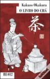 O Livro do Chá - Kakuzō Okakura