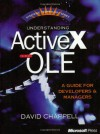 Understanding ActiveX and OLE (Strategic Technology Series) - David Chappell