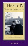 I Henry IV (Norton Critical Editions) - Gordon McMullan, William Shakespeare
