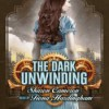 The Dark Unwinding  - Sharon Cameron, Fiona Hardingham