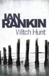 Witch Hunt by Rankin, Ian ( 2010 ) - Ian Rankin
