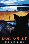 Dog on It (A Chet and Bernie Mystery, #1) - Spencer Quinn, Jim Frangione