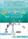 The Darwin Awards Next Evolution: Chlorinating the Gene Pool - Wendy Northcutt