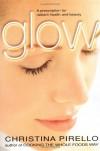Glow - Christina Pirello