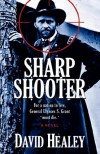Sharpshooter - David Healey