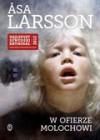 W ofierze Molochowi - Larsson Asa