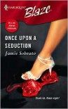 Once Upon a Seduction (It's All About Attitude) - Jamie Sobrato