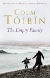 The Empty Family - Colm Tóibín