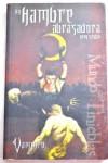 Un Hambre Abrasadora (Vampiro el Requiem, #1) - Greg Stolze