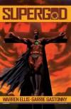 Supergod - Warren Ellis, Garrie Gastonny