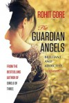 The Guardian Angels - Rohit Gore
