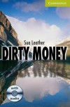 Dirty Money [With Audio CD] - Sue Leather