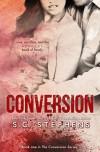 Conversion - S.C. Stephens