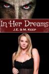 In Her Dreams (Incubus / BBW Romance) - J.E. Keep, M. Keep