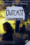 Chronicles of Ancient Darkness #4: Outcast - Michelle Paver, Geoff Taylor