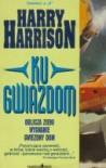 Ku gwiazdom - Harry Harrison