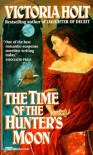 Time of the Hunter's Moon - Victoria Holt