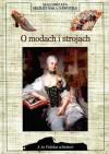 O modach i strojach - Małgorzata Możdżyńska-Nawotka