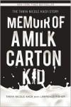 Memoir of a Milk Carton Kid - Tanya Nicole Kach