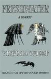 Freshwater: A Comedy - Virginia Woolf, Lucio P. Ruotolo, Edward Gorey