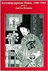 Recreating Japanese Women, 1600-1945 - Gail Lee Bernstein
