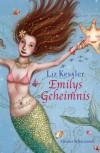 Emilys Geheimnis - Liz Kessler