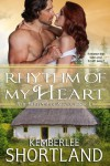 Rhythm of My Heart (Irish Pride Series, book 1) - Kemberlee Shortland