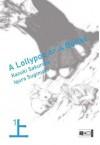 A Lollypop or a Bullet 01 - Iqura Sugimoto, Burkhard Höfler