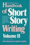 The Writer's Digest Handbook of Short Story Writing - Volume 2 - - Jean M. Fredette, John Updike
