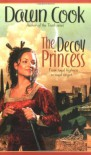 The Decoy Princess - Dawn Cook