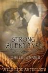 Strong, Silent Type - Lorelei James