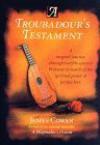 A Troubadour's Testament - James Cowan
