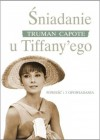 Śniadanie u Tiffany'ego - Truman Capote, Joanna Morawska