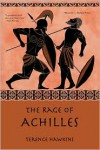 The Rage of Achilles - Terence Hawkins