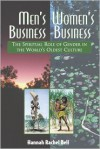 Men's Business, Women's Business: The Spiritual Role of Gender in the World's Oldest Culture - Hannah Rachel Bell