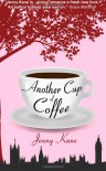 Another Cup of Coffee - Jenny  Kane